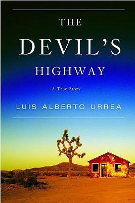 devil's highway_luisalbertourrea