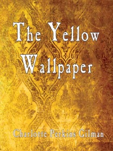 yellowwallpaper_charlotteperkinsgilman