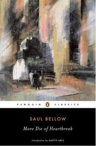 spacebeer: More Die of Heartbreak by Saul Bellow (1987)